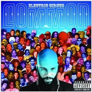 "Common's CD ""Electric Circus"""