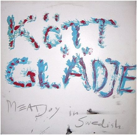 "Meat Joy ""In Swedish"" LP cover"