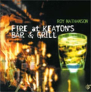 """Fire at Nathan's Bar & Grill"" by Roy Nathanson"