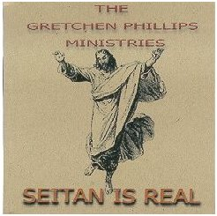 Gretchen Phillips Ministries - Seitan Is Real