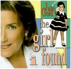 "Julie Gold's CD ""The Girl I Found"""