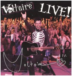 Voltaire Live, from 2006