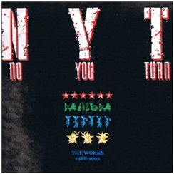"""No You Turn: The Works, 1988- 1992"""
