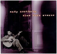 "Andy Northrup CD ""Slow Burn Avenue"""