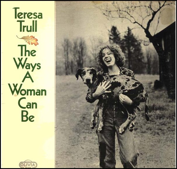 "Teresa Trull's 1977 LP, ""The Ways a Woman Can Be"""