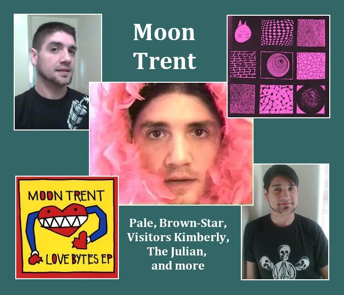 many Moons, Moon Trent, that is
