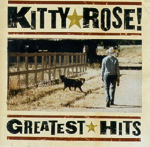 Kitty Rose Greatest Hits