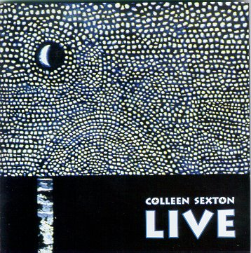 "Colleen Sexton's ""Colleen Sexton Live"" CD"