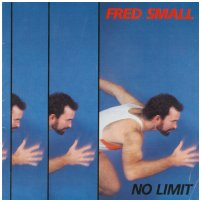 "Fred Small ""No Limit"" 1985"