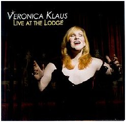 Veronica Klaus - Live at the Lodge