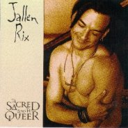 "Jallen Rix CD ""The Sacred and the Queer"""