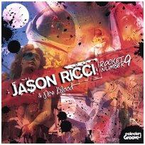 "Jason Ricci 2006 CD ""Rocket Number 9"""