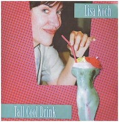 """Tall Cool Drink"" from Lisa Koch"