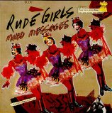 "Rude Girls CD ""Mixed Messages"""